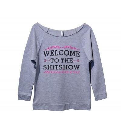 Funny Threadz Sweatshirt Welcome Shitshow